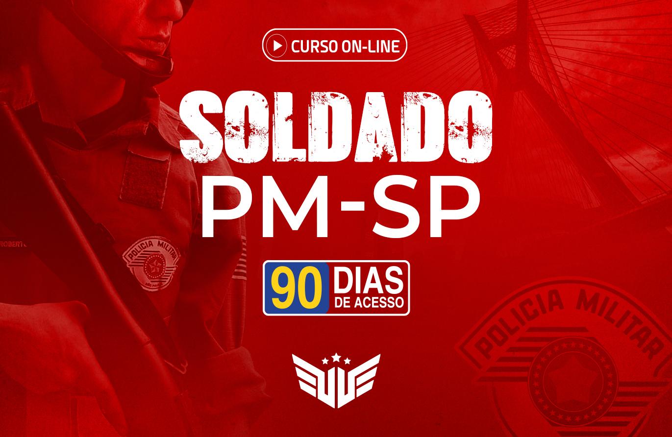 Soldado PM-SP | Curso Preparatório - 90 dias