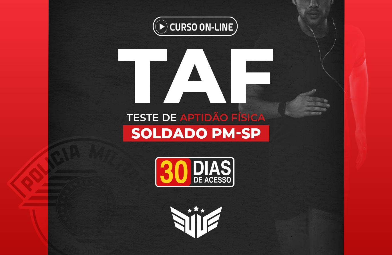 Soldado PM-SP | TAF - 30 dias