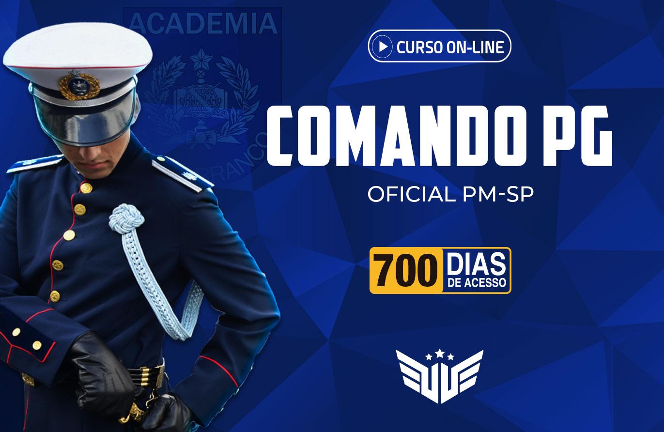 Comando PG | Oficial PM-SP - 700 dias