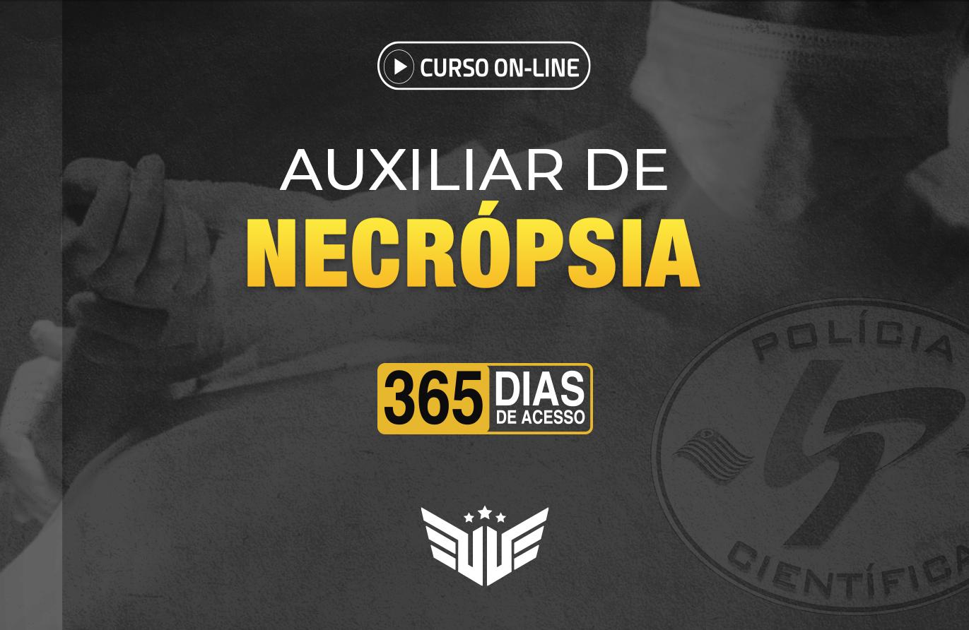 Auxiliar de Necrópsia | Curso Preparatório - 365 dias