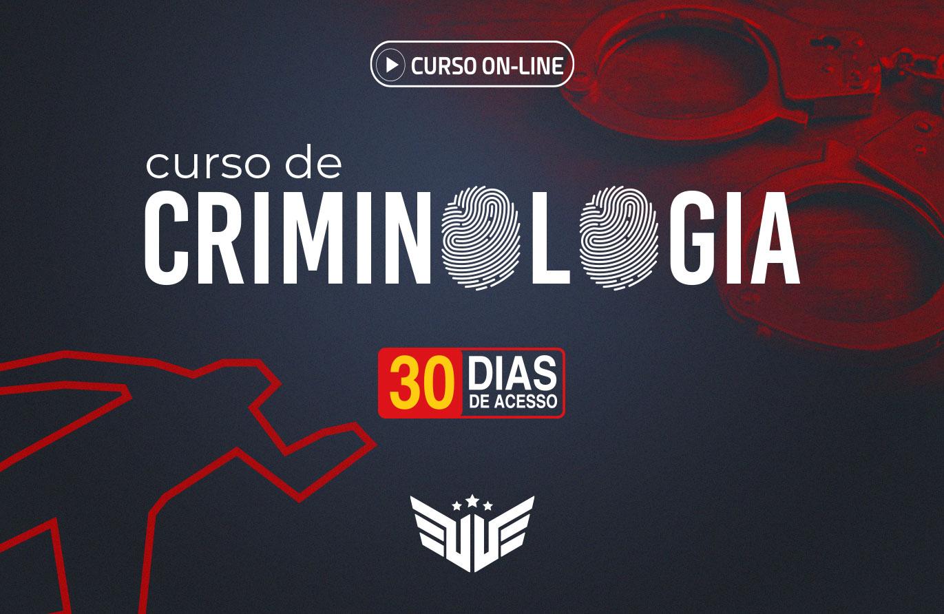 Curso de Criminologia  - 30 dias