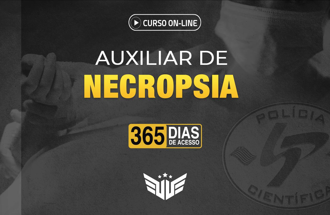 Auxiliar de Necropsia | Curso Preparatório - 365 dias