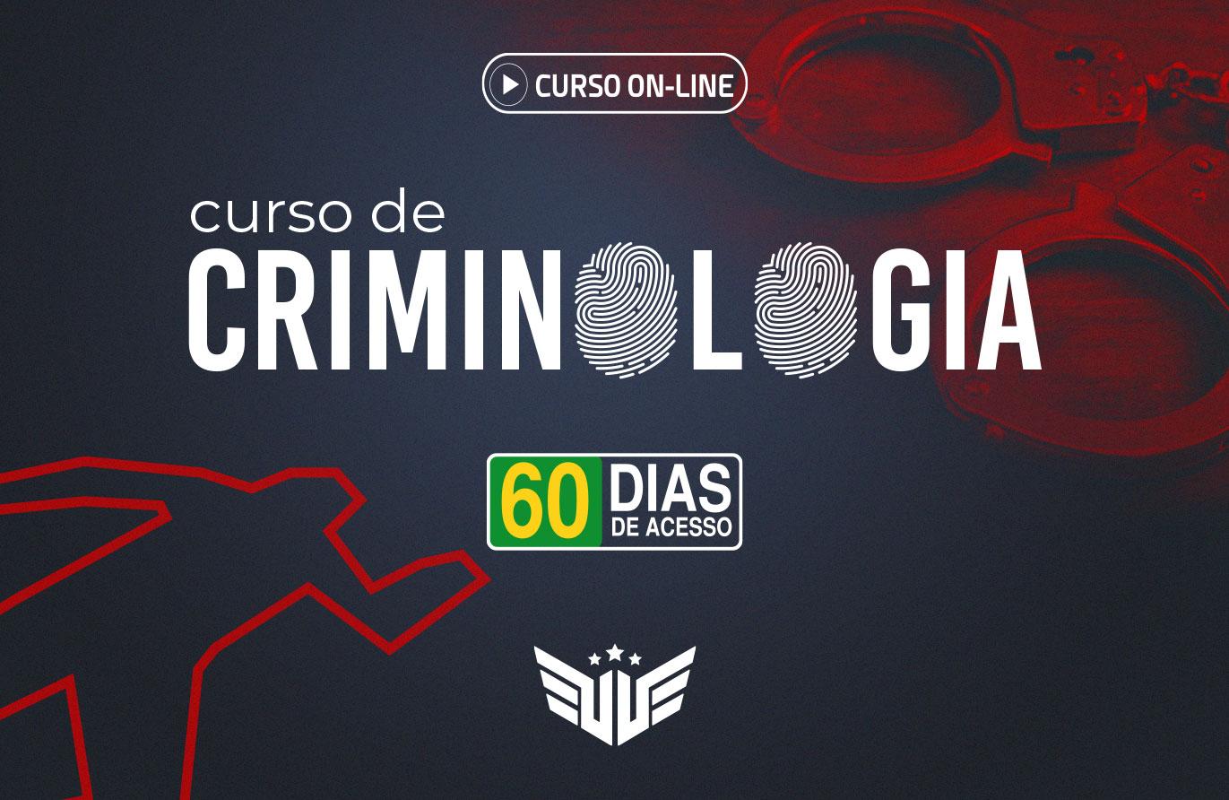 Curso de Criminologia  - 60 dias