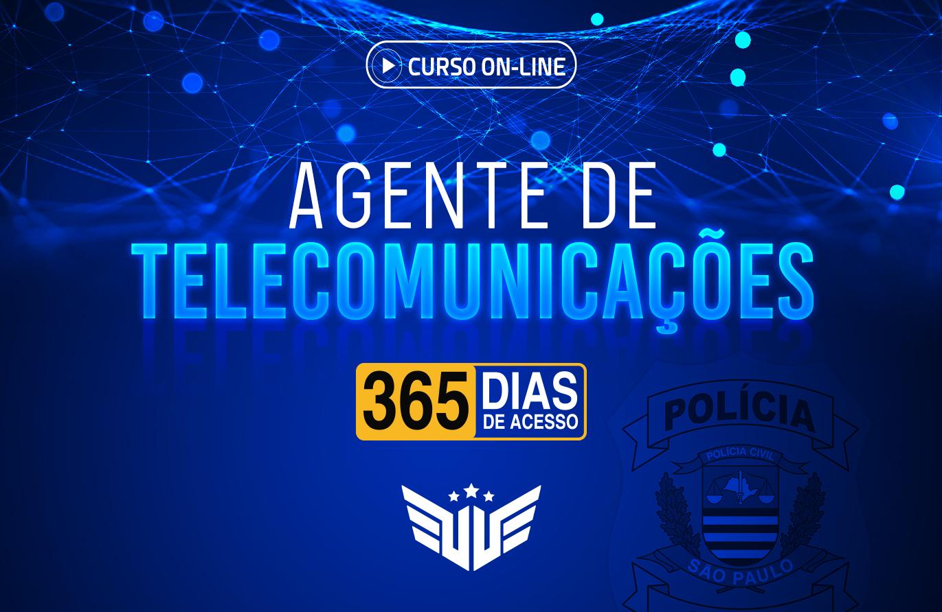 Agente de Telecomunicações | Curso Preparatório - 365 dias