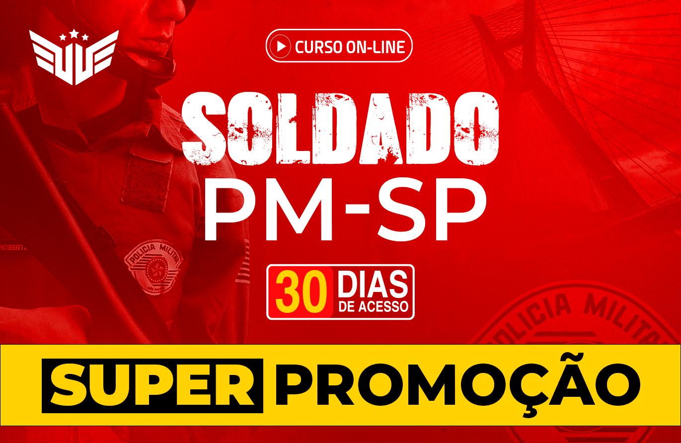 Soldado PM-SP | Curso Preparatório - 30 dias