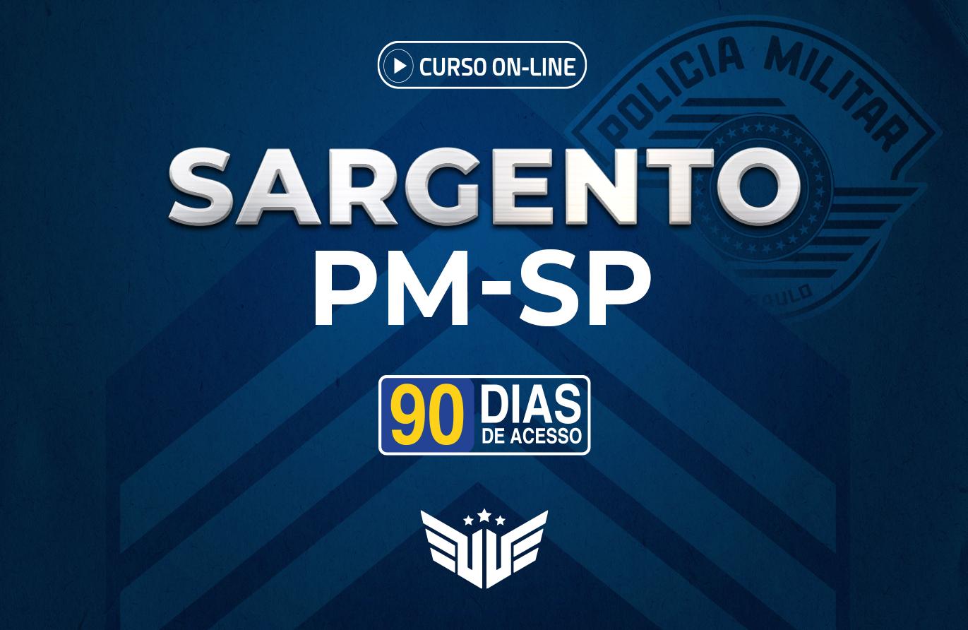 Sargento PM-SP | Curso Preparatório - 90 dias