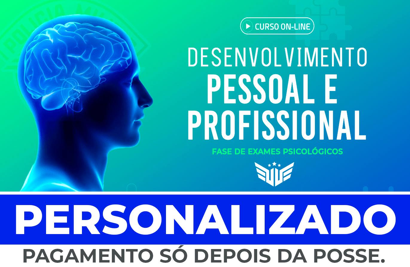Fase de Exames Psicológicos | Aulas de Desenv. Pessoal e Profissional Personalizado