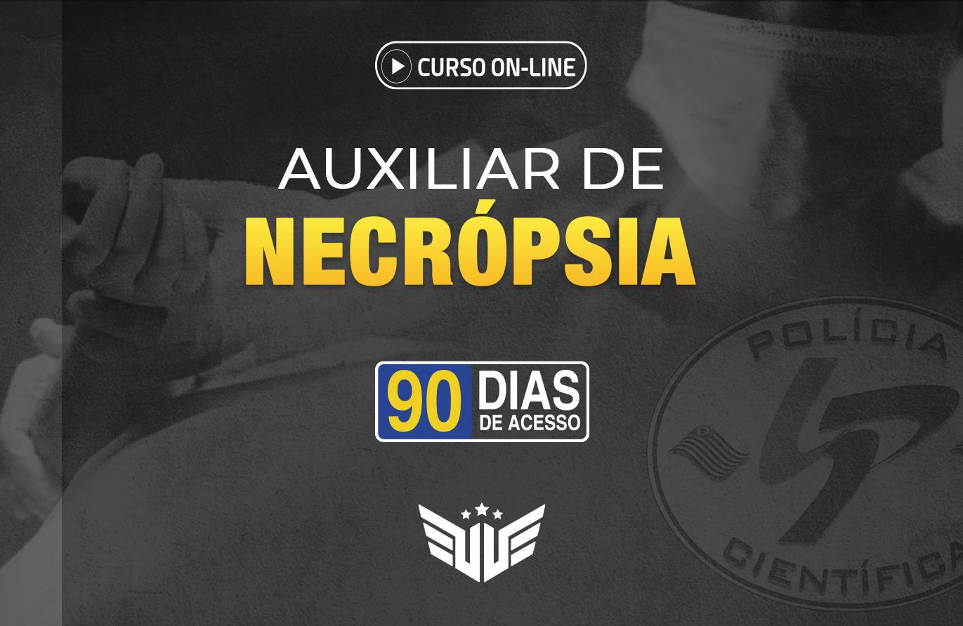 Auxiliar de Necrópsia | Curso Preparatório - 90 dias