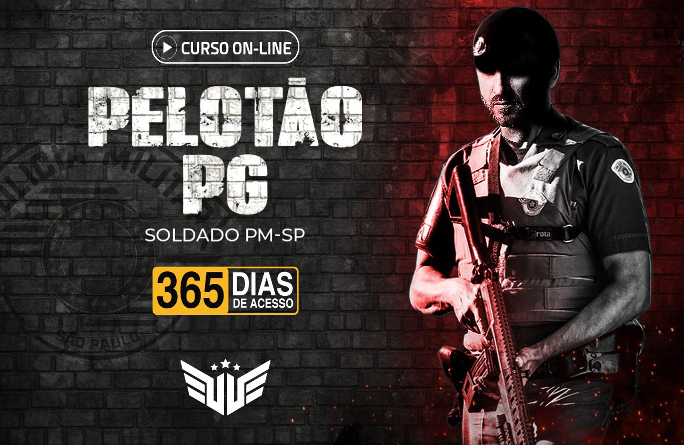 Pelotão PG | Soldado PM-SP - 365 dias