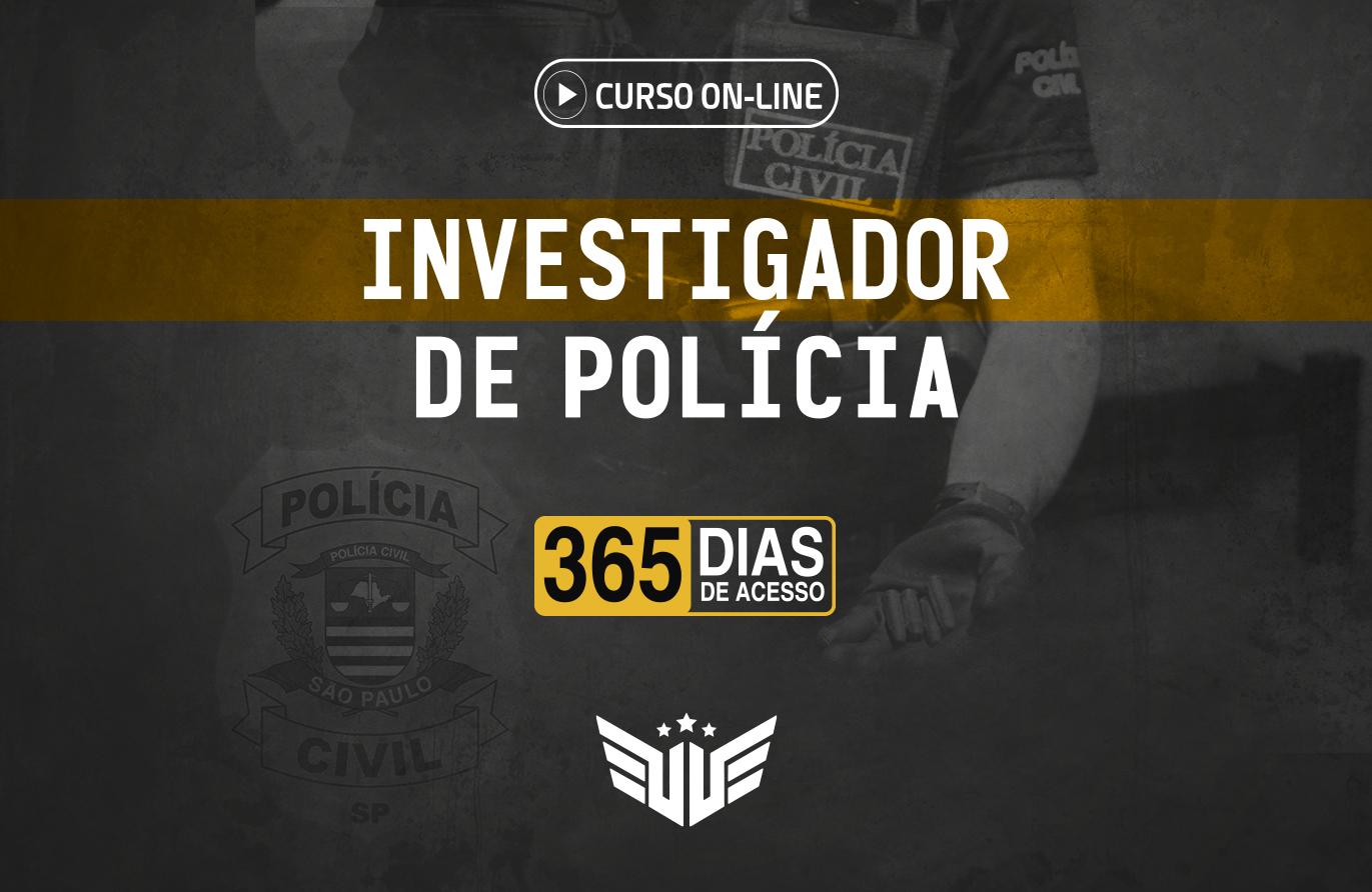 Investigador de Polícia | Curso Preparatório - 365 dias